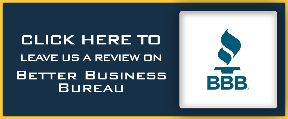 Leave us a review on Better Business Bureau